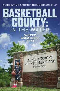 Basketball County: In the Water (2020)