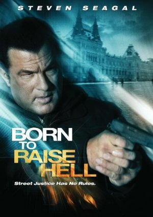 Born to Raise Hell (2010)