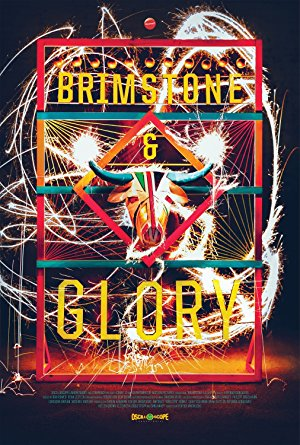 Brimstone & Glory (2017)