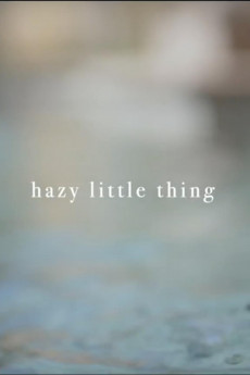 Hazy Little Thing (2020)