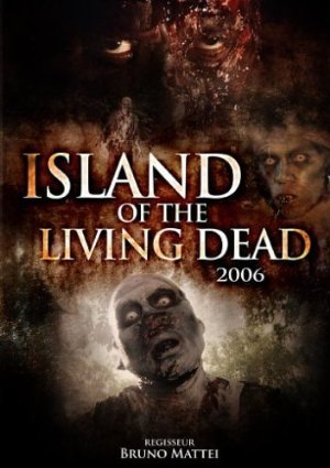 Island of the Living Dead (2007)