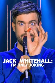 Jack Whitehall: I'm Only Joking (2020)
