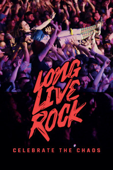 Long Live Rock: Celebrate the Chaos (2019)