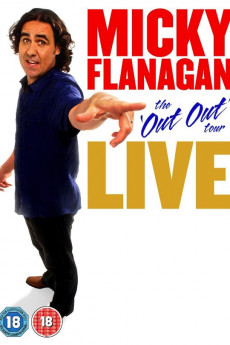 Micky Flanagan: Live - The Out Out Tour (2011)