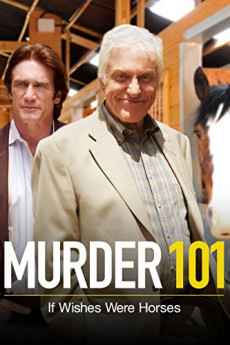 Murder 101 If Wishes Were Horses (2007)