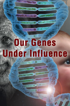 Our Genes Under Influence (2015)