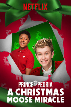 Prince of Peoria A Christmas Moose Miracle