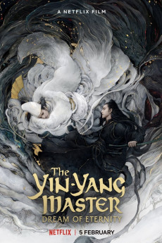 The Yin-Yang Master: Dream of Eternity (2020)