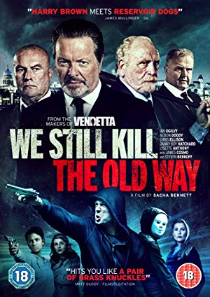 We Still Kill the Old Way (2014)